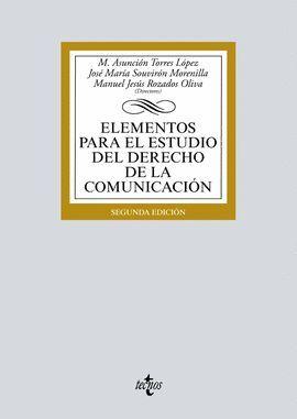 ELEMENTOS PARA EL ESTUDIO DEL DERECHO DE LA COMUNICACIÓN (2 EDICION 2017)