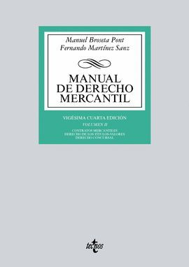 MANUAL DE DERECHO MERCANTIL. VOLUMEN II (24 EDICION 2017)