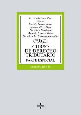 CURSO DE DERECHO TRIBUTARIO. PARTE ESPECIAL (11 EDICION 2017)