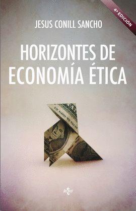 HORIZONTES DE ECONOMÍA ÉTICA (4 EDICION)