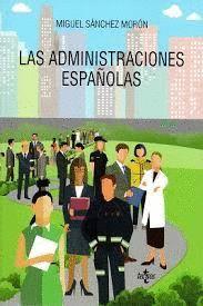 ADMINISTRACIONES ESPAÑOLAS, LAS