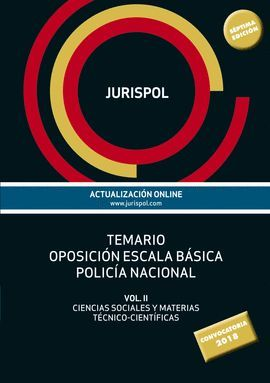 TEMARIO OPOSICIÓN ESCALA BÁSICA POLICÍA NACIONAL (7 EDICION)