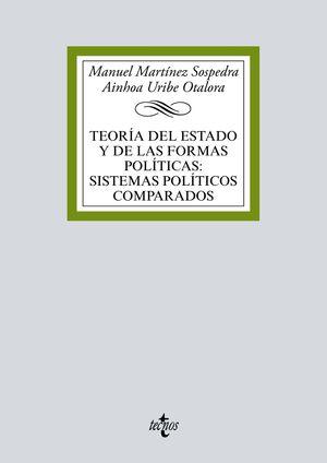 TEORÍA DEL ESTADO Y DE LAS FORMAS POLÍTICAS: SISTEMAS POLÍTICOS COMPARADOS