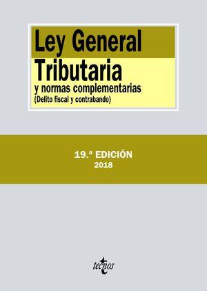 LEY GENERAL TRIBUTARIA Y NORMAS COMPLEMENTARIAS (19 EDICION 2018)