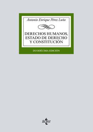 DERECHOS HUMANOS, ESTADO DE DERECHO Y CONSTITUCIÓN (12 EDICION 2018)