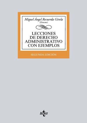 LECCIONES DE DERECHO ADMINISTRATIVO CON EJEMPLOS (2 EDICION 2018)