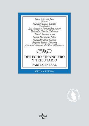 DERECHO FINANCIERO Y TRIBUTARIO. PARTE GENERAL (7 EDICION 2018)