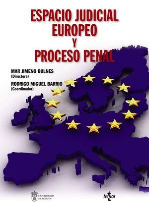 ESPACIO JUDICIAL EUROPEO Y PROCESO PENAL
