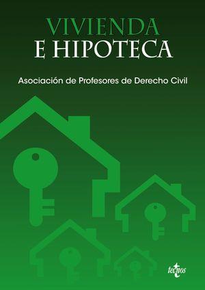 VIVIENDA E HIPOTECA