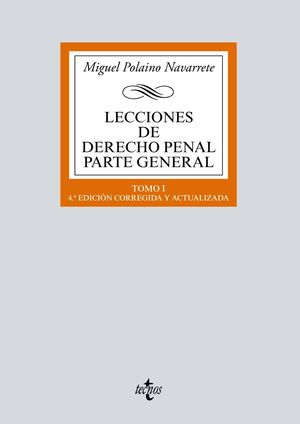 LECCIONES DE DERECHO PENAL - PARTE GENERAL TOMO I