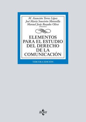 ELEMENTOS PARA EL ESTUDIO DEL DERECHO DE LA COMUNICACIÓN (3 EDICION 2019)