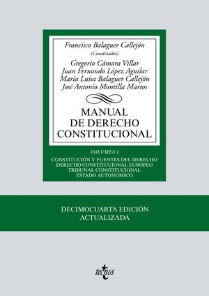 MANUAL DE DERECHO CONSTITUCIONAL. VOLUMEN I. (14 EDICION 2019)