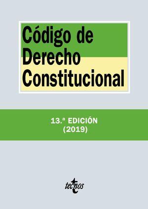CÓDIGO DE DERECHO CONSTITUCIONAL (13 EDICION 2019)