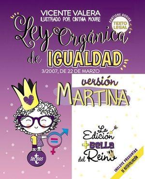LEY ORGÁNICA DE IGUALDAD - VERSIÓN MARTINA