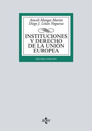 INSTITUCIONES Y DERECHO DE LA UNIÓN EUROPEA (10 EDICION 2020)