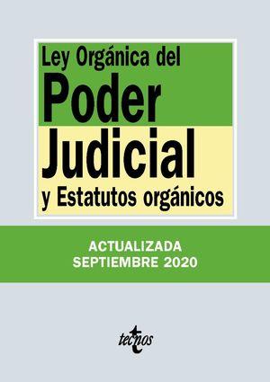 LEY ORGÁNICA DEL PODER JUDICIAL Y ESTATUTOS ORGANICOS