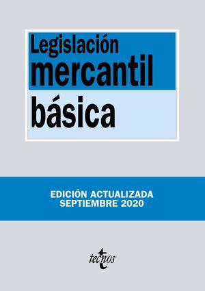 LEGISLACIÓN MERCANTIL BÁSICA (EDICION ACTUALIZADA SEPTIEMBRE 2020)