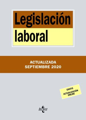 LEGISLACIÓN LABORAL (ACTUALIZADA SEPTIEMBRE 2020)