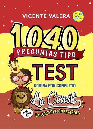 LA CONSTI. 1040 PREGUNTAS TIPO TEST