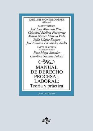 MANUAL DE DERECHO PROCESAL LABORAL: TEORIA Y PRACTICA