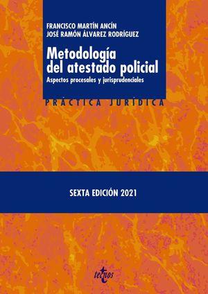 METODOLOGÍA DEL ATESTADO POLICIAL