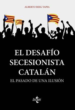 DESAFÍO SECESIONISTA CATALÁN, EL