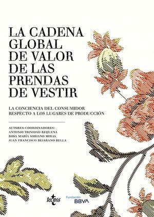 CADENA GLOBAL DE VALOR DE LAS PRENDAS DE VESTIR, LA