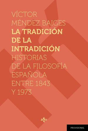 TRADICIÓN DE LA INTRADICIÓN, LA