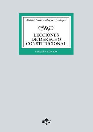 LECCIONES DE DERECHO CONSTITUCIONAL (3 EDICION 2021)