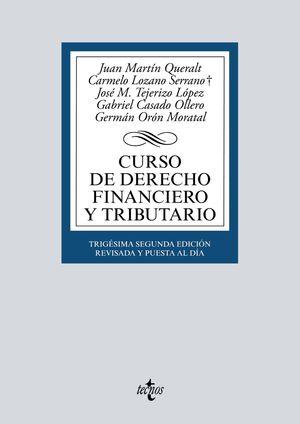 CURSO DE DERECHO FINANCIERO Y TRIBUTARIO (32 EDICION 2021)