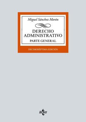 DERECHO ADMINISTRATIVO. PARTE GENERAL  (17 EDICION 2021)