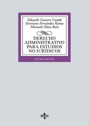 DERECHO ADMINISTRATIVO PARA ESTUDIOS NO JURÍDICOS (8 EDICION 2021)