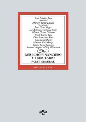 DERECHO FINANCIERO Y TRIBUTARIO. PARTE GENERAL (10 EDICION 2021)