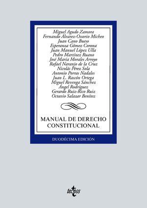MANUAL DE DERECHO CONSTITUCIONAL (12 EDICION 2021)