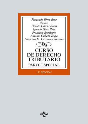 CURSO DE DERECHO TRIBUTARIO. PARTE ESPECIAL (15 EDICION 2021)