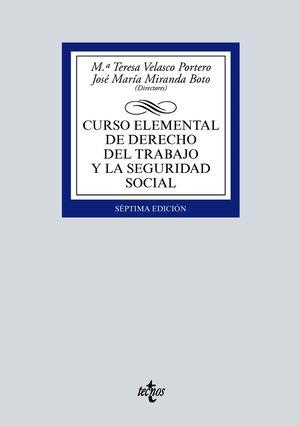 CURSO ELEMENTAL DE DERECHO DEL TRABAJO Y LA SEGURIDAD SOCIAL (7 EDICION 2021)