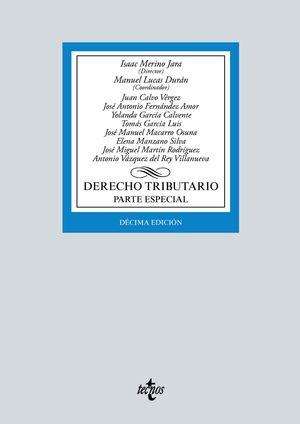 DERECHO TRIBUTARIO (PARTE ESPECIAL) (10 EDICION 2021)