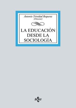 EDUCACIÓN DESDE LA SOCIOLOGÍA, LA