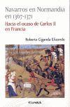 NAVARROS EN NORMANDIA EN 1367-1371 HACIA EL OCASO DE CA