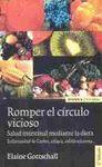ROMPER EL CIRCULO VICIOSO  (3 EDICION)