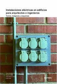 INSTALACIONES ELECTRICAS EN EDIFICIOS PARA ARQUITECTOS E INGENIEROS