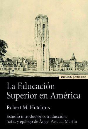 EDUCACIÓN SUPERIOR EN AMÉRICA, LA