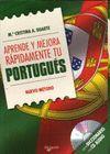 APRENDE Y MEJORA RAPIDAMENTE TU PORTUGUES + CD
