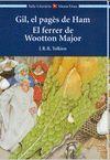 GIL, EL PAGÈS DE HAM / EL FERRER DE WOOTTON MAJOR