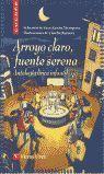 ARROYO CLARO, FUENTE SERENA - ANTOLOGIA LIRICA INFANTIL