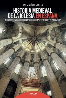 HISTORIA MEDIEVAL DE LA IGLESIA EN ESPAÑA