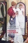 FRANKIE Y LA BODA