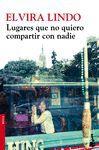 LUGARES QUE NO QUIERO COMPARTIR CON NADIE