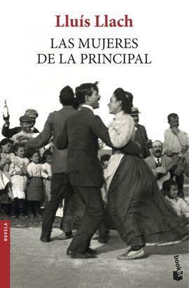 MUJERES DE LA PRINCIPAL, LAS