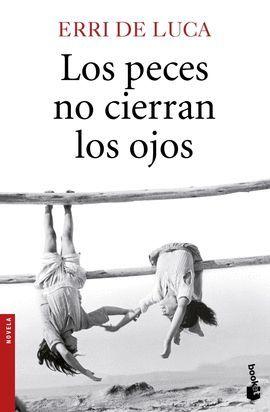 PECES NO CIERRAN LOS OJOS, LOS